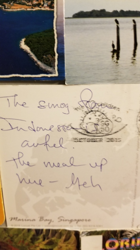My dad went to Singapore and hated it. This is one of two postcards he sent me from that trip, and it just cracks me up.